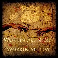 THE PETAL FALLS - Workin' All Night Workin' All Day