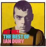 IAN DURY - Hit Me! The Best Of