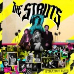 THE STRUTS – Strange Days