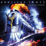 AMERICAN TEARS – Free Angel Express