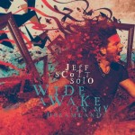 JEFF SCOTT SOTO- Wide Awake In My Dreamland
