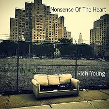 RICH YOUNG - Nonsense of the Heart