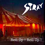 STRAY – Roll Up! Roll Up!