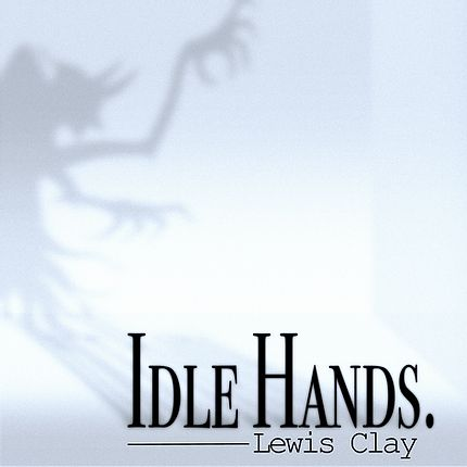 LEWIS CLAY - Idle Hands