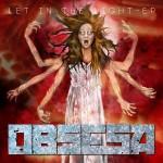 OBSESA - Let In The Light