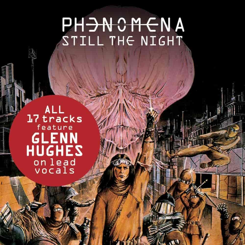PHENOMENA – Still The Night