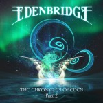EDENBRIDGE – The Chronicles of Eden Part 2
