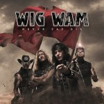 WIGWAM – Never Say Die