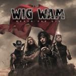 WIGWAM – Never Say Die