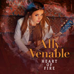 ALLY VENABLE - Heart Of Fire