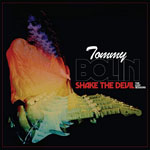 TOMMY BOLIN - Shake The Devil The Lost Sessions