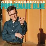 NICK WATERHOUSE – Promenade Blue