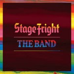 THE BAND – Stage Fright