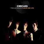 THE FLEUR DE LYS – Circles The Ultimate