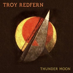Troy Redfern - Thunder Moon