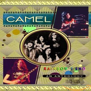 CAMEL - Rainbow's End An Anthology 1973-1985