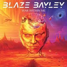 BLAZE BAYLEY – War Within Me