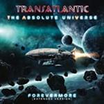 TRANSATLANTIC - The Absolute Universe