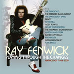 RAY FENWICK - Playling Through The Changes Anthology 1964-2020