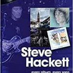 On track...STEVE HACKETT - every album, every song by Geoffrey Feakes