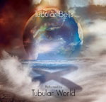 TUBULAR WORLD Tubular Bells