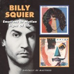 BILLY SQUIER – Emotions In Motion/Signs Of Life