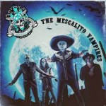 GYPSY PISTOLEROS – The Mescalito Vampires