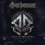 ONE DESIRE- One Night Only- Live in Helsinki (CD/DVD)