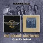 THE DOOBIE BROTHERS – Cycles, Brotherhood