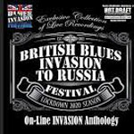 BRITISH BLUES INVASION TO RUSSIA FESTIVAL – On-line Invasion Anthology