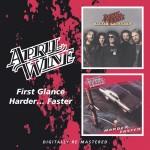 APRIL WINE – First Glance, Harder…Faster