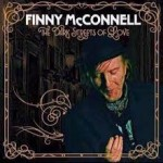FINNY McCONNELL – The Dark Streets Of Love