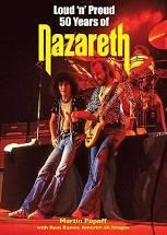 Loud 'n' Proud – 50 Years Of Nazareth by Martin Popoff