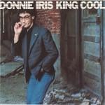 donnie iris king cool 1
