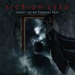 FICTION SYXX – Ghost Of My Fathers Past
