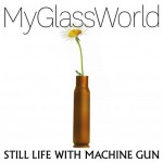 My-Glass-World-Still-Life-With-Machine-Gun-scaled-e1625192232698
