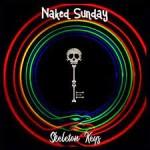 NAKED SUNDAY - Skeleton Keys