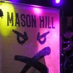 MASON HILL- Camden Underworld, London, 24 September 2021