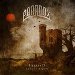 PARADOX – Heresy II, End Of A Legend