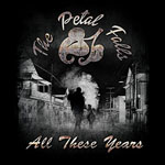 THE PETAL FALLS - All These Years