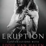 ERUPTION- CONVERSATIONS WITH EDDIE VAN HALEN by Brad Tolinski and Chris Gill