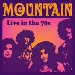 MOUNTAIN - Live In The 70s