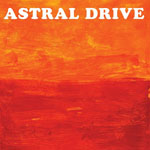 ASTRAL DRIVE – Astral Drive